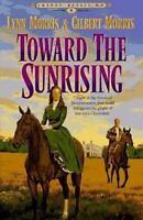 Toward the Sunrising (Cheney Duvall, M.D. Series #4)