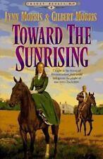 Toward the Sunrising by Gilbert Morris V-GOOD TPB COMBINE&SAVE