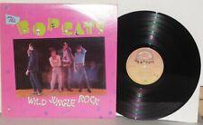THE BOPCATS Wild Jungle Rock LP Vinyl Bop Cats Sunnyland Slim Canada PLAYS WELL