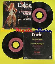 LP 45 7'' DALIDA Il faut danser reggae Comme disait mistinguett no cd mc dvd*