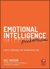 Emotional Intelligence Pocketbook: Little Exercises for an Intuit by Hasson, Gil