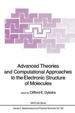 Advanced Theories and Computational Approaches to the Electronic Structure of...