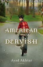 American Dervish by Ayad Akhtar (2012) HC/DJ