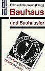 Bauhaus und Bauhäusler. Erinnerungen und Bekenntn... | Buch | Zustand akzeptabel