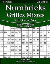 Numbricks: Numbricks Grilles Mixtes Gros Caractères - Facile à Difficile -...
