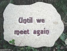 Until we meet again memorial tribute mold mould