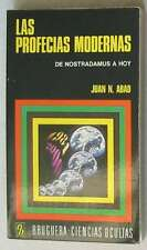 LAS PROFECÍAS MODERNAS - DE NOSTRADAMUS A HOY - JUAN N. ABAD - VER INDICE