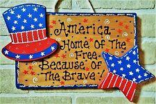 Americana Home Of Free Beacuse Of Brave Sign Wall Door Hanger Plaque Patriotic