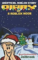 Diary of a Roblox Noob: Special Christmas Edition (Roblox Noob Diaries) by Kid,