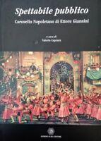 CAPRARA SPETTABILE PUBBLICO CAROSELLO NAPOLETANO DI ETTORE GIANNINI Guida 1998
