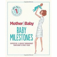 Mother&Baby: Baby Milestones by The Mother&Baby Team