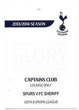 Tottenham Hotspur V FC Sheriff NOV 2013 BILLETS/PASS pour les capitaines Club Lounge