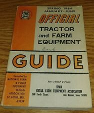 Spring 1964 Official Tractor and Farm Equipment Guide