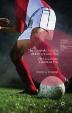 Leisure Studies in a Global Era: The Interrelationship of Leisure and Play :...