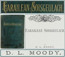 1874*DWIGHT L.MOODY*EARAILEAN SOISGEULACH*SCOTTISH GAELIC THEOLOGY*SERMONS*ISLAY