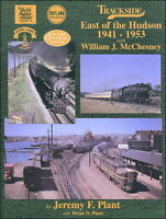 Trackside EAST OF THE HUDSON: 1941-1953 -- (NEW BOOK, Soon Out of Print)
