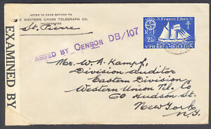 St. Pierre & Miquelon to New York, Censored, Western Union Telegraph Co.