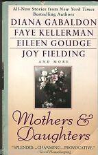 MOTHERS AND DAUGHTERS Gabaldon/ Kellerman/ Fielding/ Goudge SC 1st Ed 1999