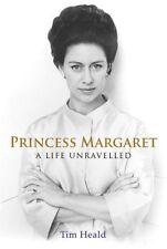 Princess Margaret: A Life Unravelled,Tim Heald