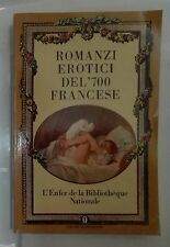 56139 Letteratura erotica - ROMANZI EROTICI DEL '700 FRANCESE - Mondadori 1988