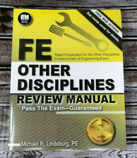 FE Other Disciplines Review Manual by PE, Michael R Lindeburg (2014) engineering