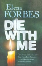 Die With Me,Elena Forbes