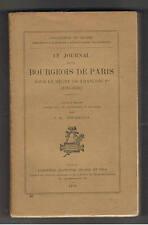 LE JOURNAL D'UN BOURGEOIS DE PARIS SOUS LE REGNE DE FRANCOIS Ier  BOURRILLY 1910