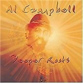 Al Campbell : Deeper Roots CD (2001) Brand new but no outer wrapper 13 Tracks