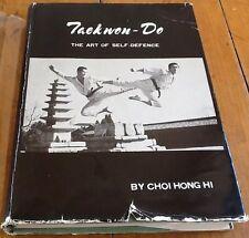 Taekwon-do Choi Hong Hi 1965 The Art of Self Defence