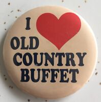 "Vtg RARE Collectible Pin ""I LOVE OLD COUNTRY BUFFET"" Promotional Pinback Button"