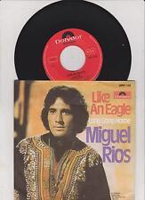 "Miguel Rios - Like An Eagle (7"" Single)"