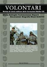 VOLONTARI n.19 - Storia militare Germania WW2 Waffen ss Skorzeny Langemarck