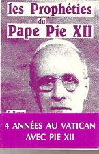 Les prophéties du pape Pie XII confidence à DE BELVEFER Signé à Frenchie Jarraud