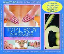 Total Body Massage Kit: How To Do Massage: A 256-Page Practical Book Plus Two Qu