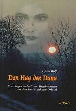 DER HAG DER DANA - Sagen aus dem Saale- und Orlatal BUCH - ( Jena / Thüringen )