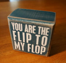 YOU ARE THE FLIP TO MY FLOP Nautical Blue Wood Box Beach Pool Home Decor Sign