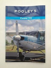 Pooleys Pilot Aircraft Guides - Cessna 152 by Martyn Blunden (Paperback,