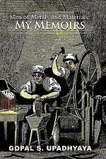 Men of Metals and Materials : My Memoires by Gopal S. Upadhyaya (2011,...