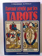L'AVENIR REVELE PAR LES TAROTS 1984 CARTES PICOLLO FESLIKENIAN