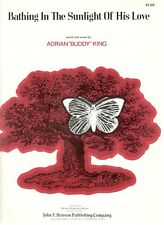 """ADRIAN """"BUDDY"""" KING """"BATHING IN THE SUNLIGHT OF HIS LOVE"""" SHEET MUSIC-1970-NEW!!"""