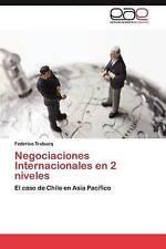 Negociaciones Internacionales en 2 niveles: El caso de Chile en Asia Pacífico (S