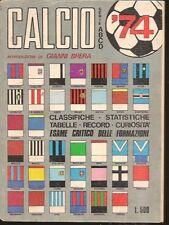 CALCIO '74-QUI GIANNI BRERA-TUTTO SULLE SQUADRE A B C D-VL34