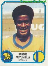 300 SANTOS MUTUMBILIA CONGO FC.SOCHAUX VIGNETTE STICKER FOOTBALL 83 PANINI