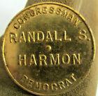 Vtg RANDALL S. HARMON Congressman Indiana Democrat YOU PAY Spin Political Token