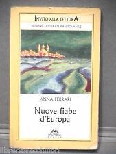 NUOVE FIABE D EUROPA Anna Ferrari Mursia Invito alla lettura 2005 Libro Ragazzi