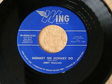 JERRY WALLACE~MONKEY SEE MONKEY DO~VG++~TITTYSHAKER~WING~EYES OF ~ ROCKABILLY 45