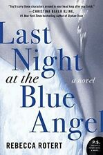 Last Night at the Blue Angel: A Novel by Rebecca Rotert (Paperback, 2015)