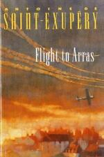 Flight to Arras: By Saint-Exupéry, Antoine de
