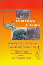 From Plotzk to Boston: A Young Girl's Journey from Russia to the Promised Land