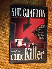 LIBRO SUE GRAFTON - K COME KILLER - SALANI EDITORE 1997